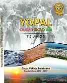 Lanzamiento del libro Yopal Ciudad Siglo XXI en la Casa Museo 8 de julio