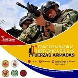 Hoy en Unitrópico foro de memoria histórica de las Fuerzas Armadas de Colombia