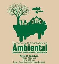 Semana de la Sostenibilidad Ambiental, Salud en el Trabajo y Cultura de la Seguridad Social